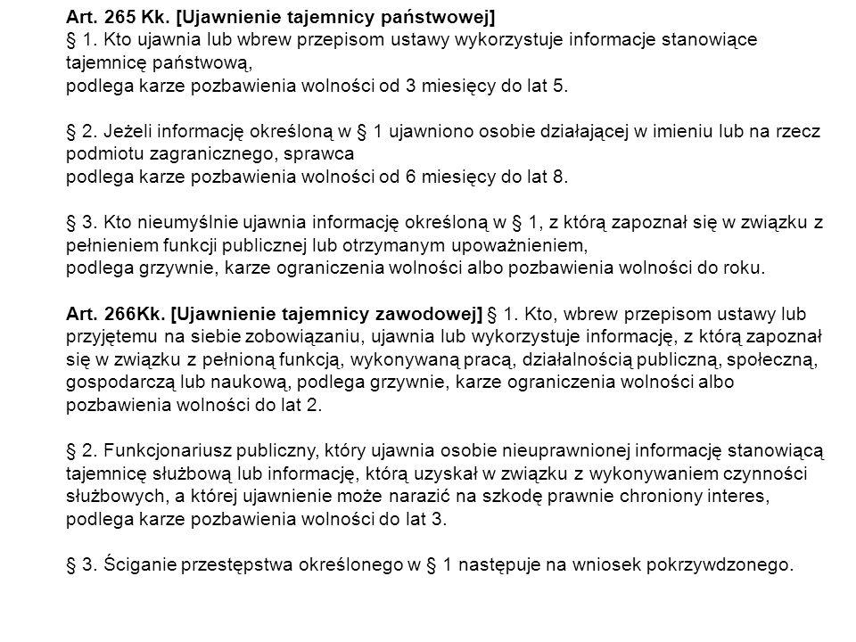 Art. 265 Kk. [Ujawnienie tajemnicy państwowej]